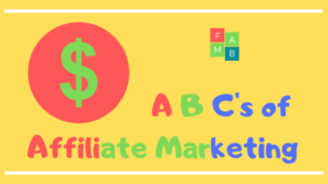 A B Cs of Affiliate Marketing