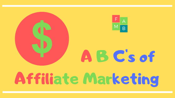 A B Cs of Affiliate Marketing