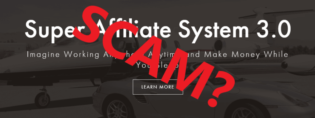 Super Affiliate System Review - a Scam?