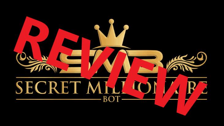 Secret Millionaire Bot Review - Scam