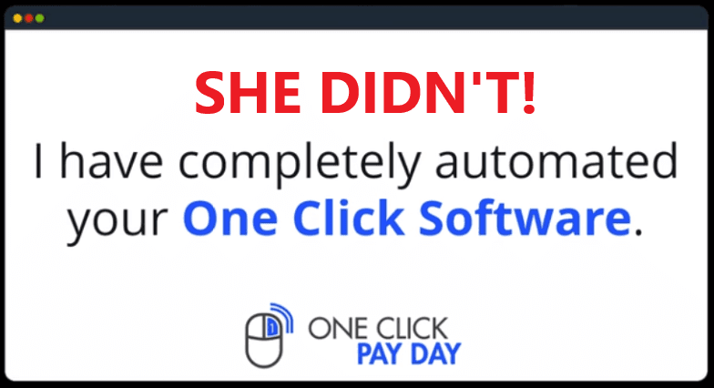 One Click Payday Review - No Automated System