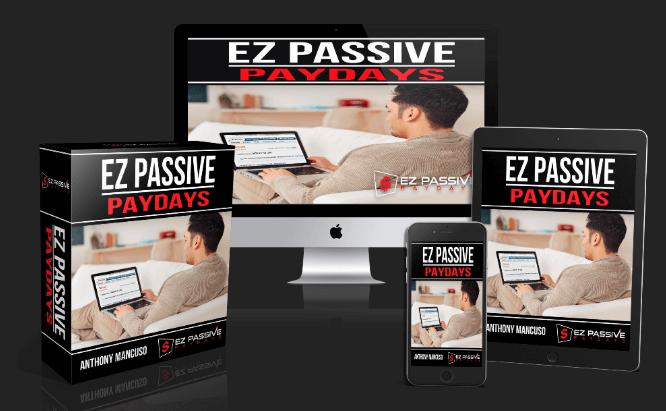 EZ Passive Paydays Review - Product