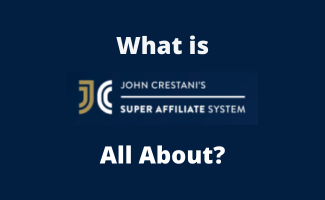 What Is Super Affiliate System All About?