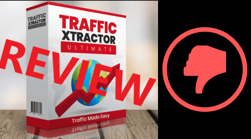 Traffic Xtractor Review Scam