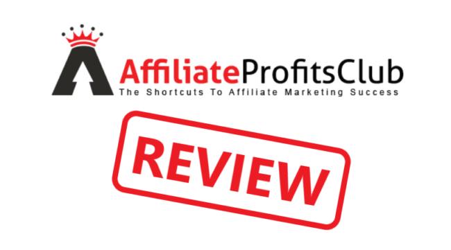 Affiliate Profits Club Review