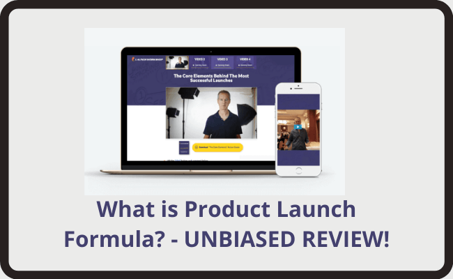 What is Product Launch Formula? - Unbiased Review