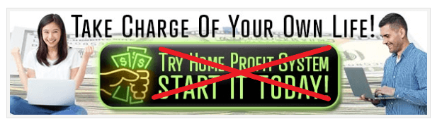 Home Profit System Scam Sign