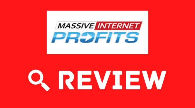 Massive Internet Profits Review