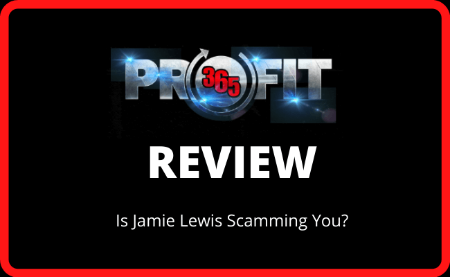 Profit 365 Review - Is Jamie Lewis Scamming You?