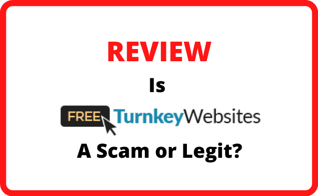 Is Free Turnkey Websites a Scam or Legitimate? - Review