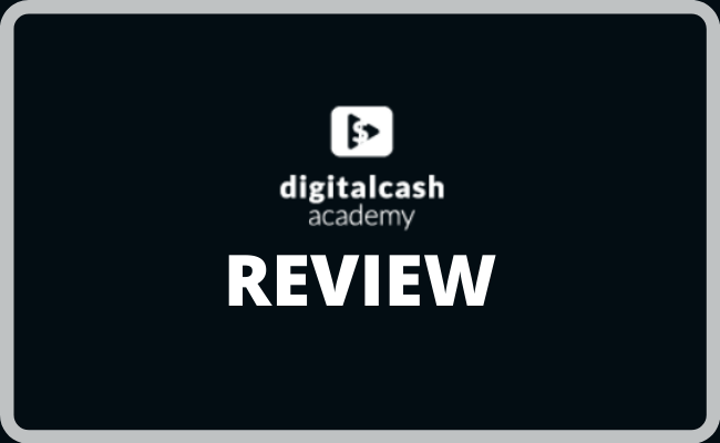 Digital Cash Academy Review