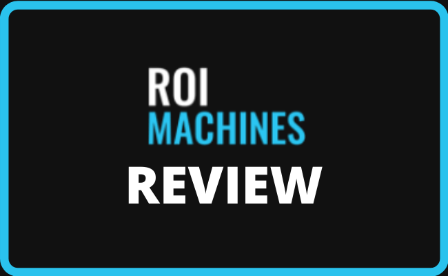 ROI Machines Review