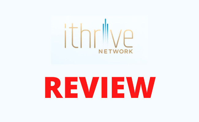 iThrive Network Review