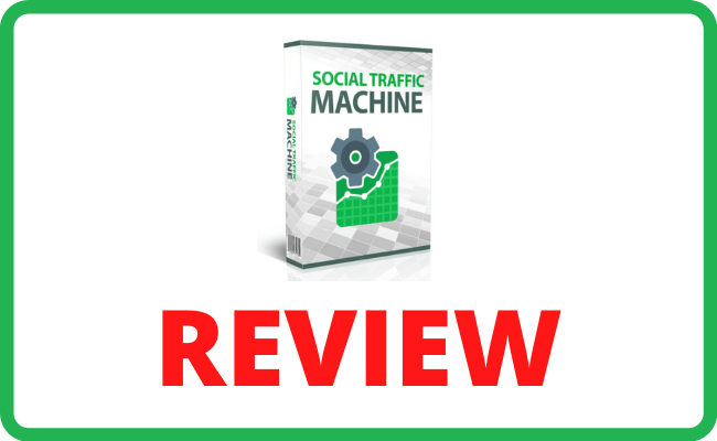 Social Traffic Machine Review