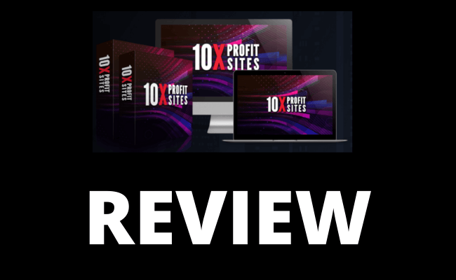 10X Profit Sites Review