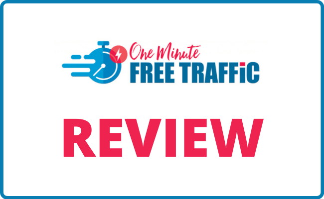 One Minute Traffic Review Scam