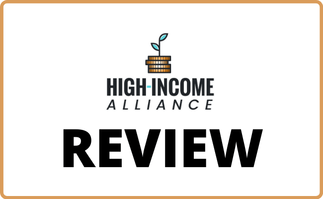 High Income Alliance Review