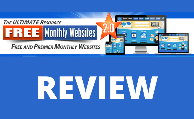 Free Monthly Websites 2.0 Review