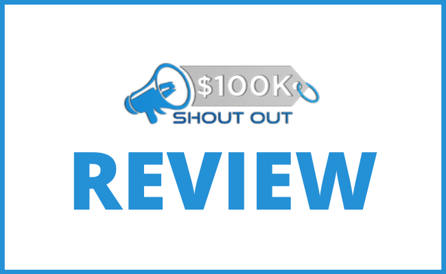 100K Shout Out Review - What Is This ClickBank Offer About?