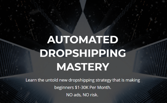 Automated Dropshipping Mastery Review Page