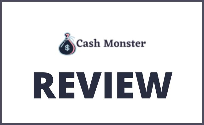 Cash Monster Review - Legit or Scam