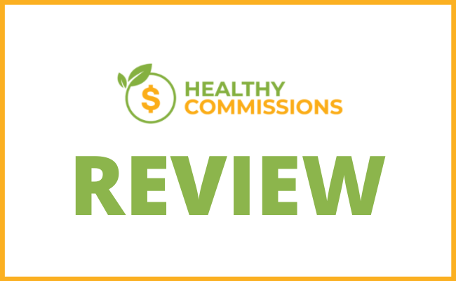 Healthy Commissions Review - Scam or Legit