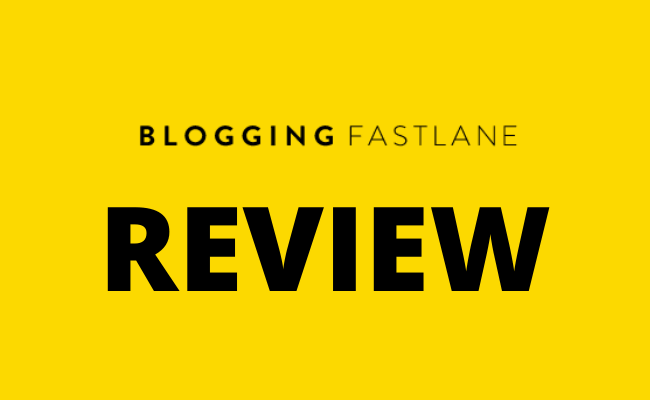 Blogging Fast Lane Review
