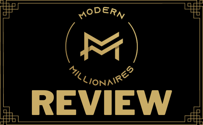 Modern Millionaires Review